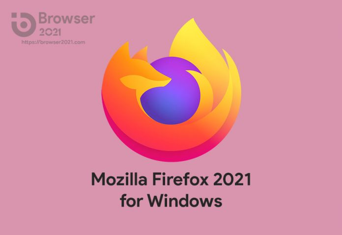 Download Mozilla Firefox 2021 for Windows