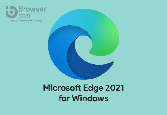 Microsoft Edge 2021