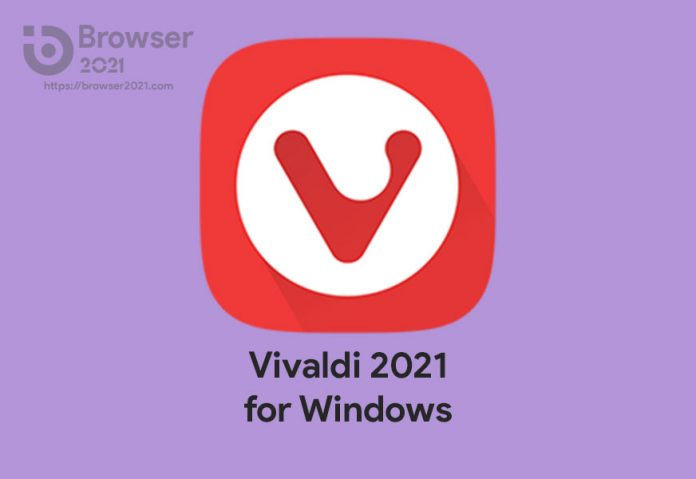 Vivaldi Browser 2021