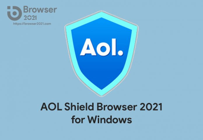 AOL Shield Browser 2021