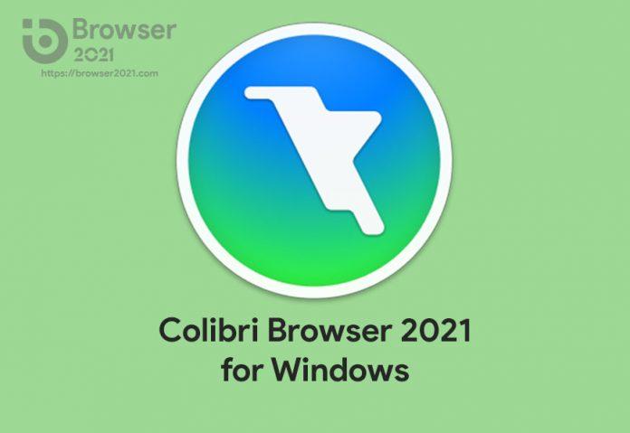 Colibri Browser 2021 for Windows