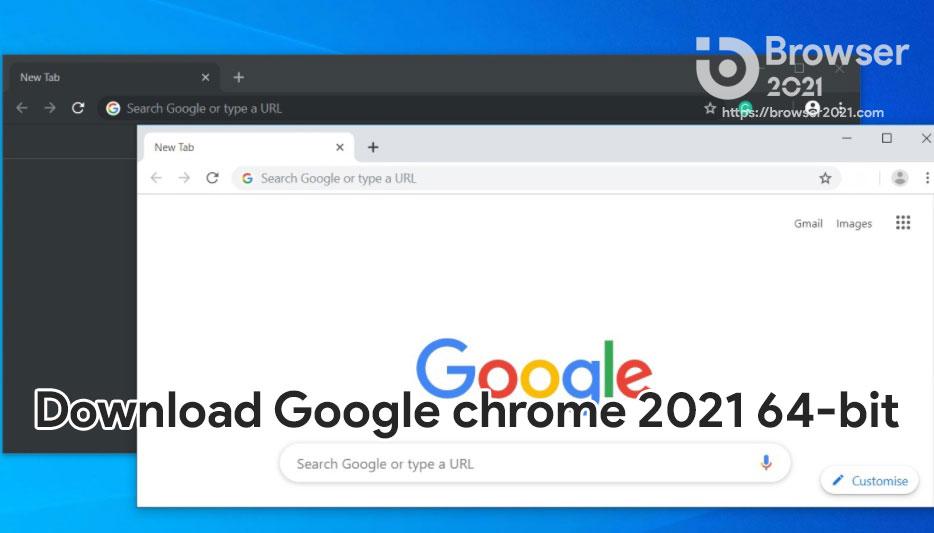 Download Google chrome 2021 64-bit