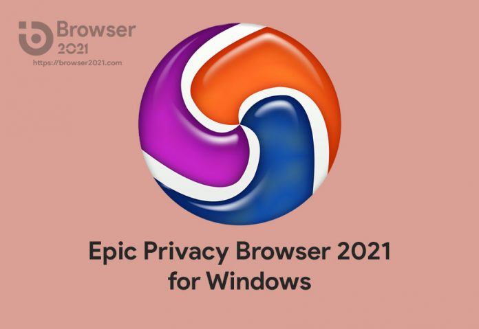 Epic Privacy Browser 2021
