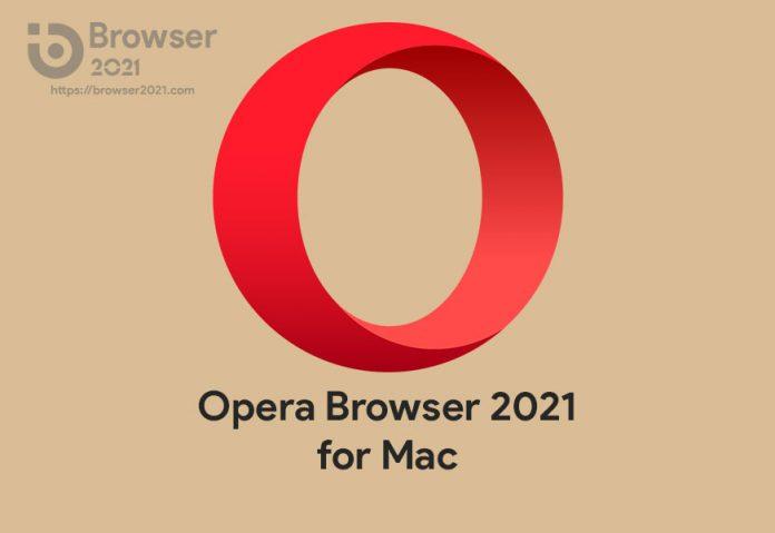 Opera Browser 2021 for Mac