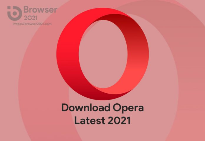 Download Opera Latest 2021