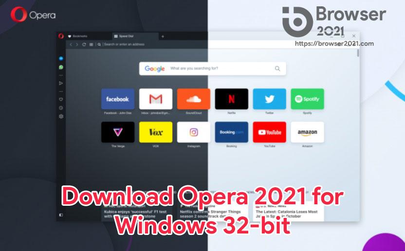 Opera 2021 for Windows 32-bit