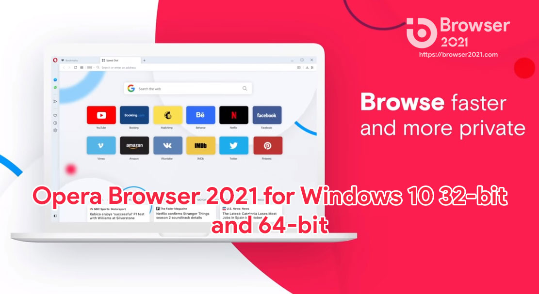 Opera Browser 2021 for Windows 10